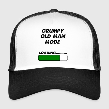 grumpy old man mode - Trucker Cap