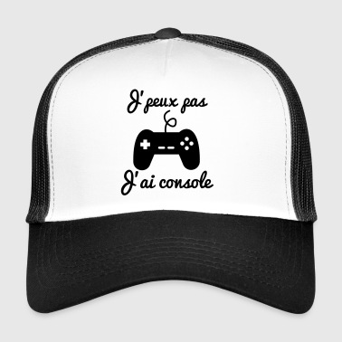 I can not I console - Gamer Gaming Geek - Trucker Cap