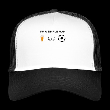 simple man boobs bier beer titten fussball ultras - Trucker Cap