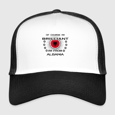 I AM GENIUS BRILLIANT CLEVER ALBANIA - Trucker Cap
