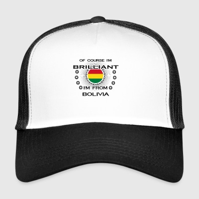 I AM GENIUS BRILLIANT CLEVER BOLIVIA - Trucker Cap