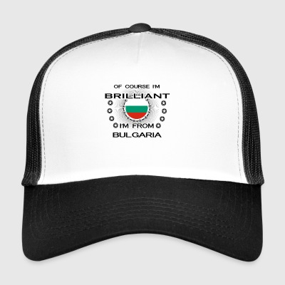 I AM GENIUS BRILLIANT CLEVER BULGARIA - Trucker Cap