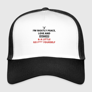 PEACE LOVE YOURSELF FUCK cross fitness png - Trucker Cap