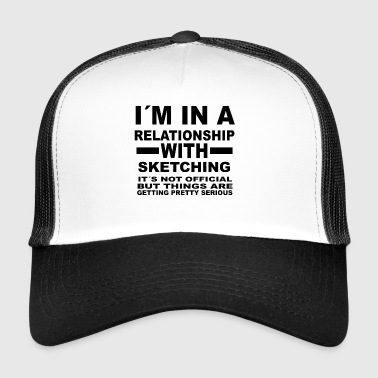 relationship with SKETCHING - Trucker Cap