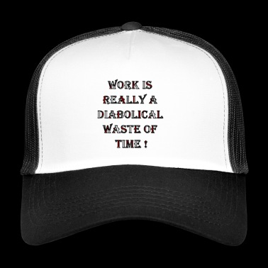 Work - Trucker Cap