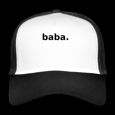 Baba Cool Daddy Trend - Trucker Cap