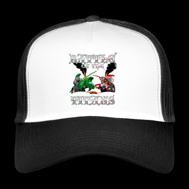 Battle of the Titans - Trucker Cap