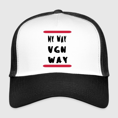 My way VGN way - Trucker Cap
