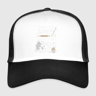 Watch me whip bake baking pastry chef gift - Trucker Cap