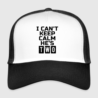 I Can't Keep Calm He's Two - Trucker Cap
