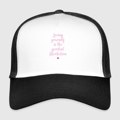 loving yourself revolution social life motto depr - Trucker Cap