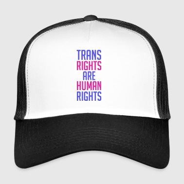 Trans Rights Are Human Rights - Trucker Cap