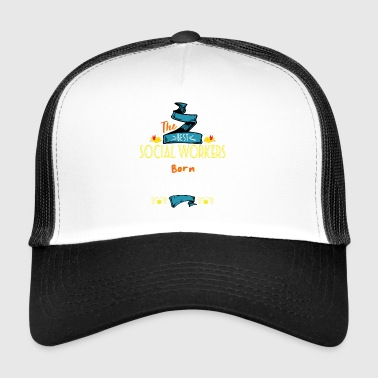 Best Social Workers are Born in January Gift Idea - Trucker Cap