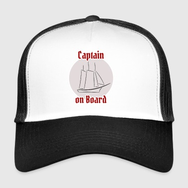 Capitaine à bord! - Trucker Cap