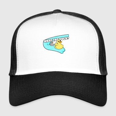 WHAT THE DUCK - Trucker Cap