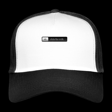 Slide for milk Smartphone Slider for unlocking - Trucker Cap