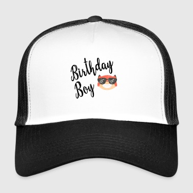 BIRTHDAY BOY - Trucker Cap