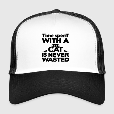 Cat no waste of time - Trucker Cap