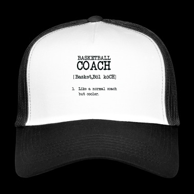Superbe T-shirt BASKETBALL COACH - Trucker Cap