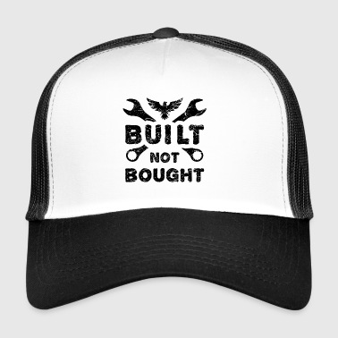 BUILT NOT BOUGHT GIFT SELFMADE - Trucker Cap