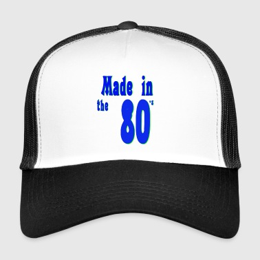 The 80s are not - Trucker Cap
