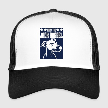 Dog / Jack Russell: Obey The Jack Russell - Trucker Cap