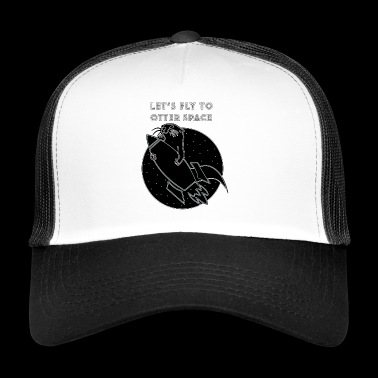 LET´S FLY TO OTTER SPACE - Trucker Cap