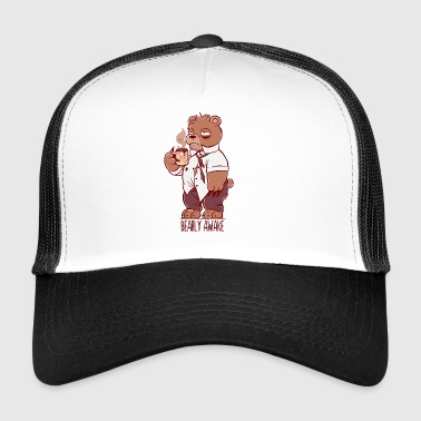Bearly Awake - Trucker Cap