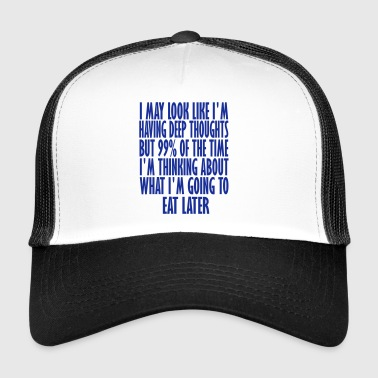 eat later - Trucker Cap