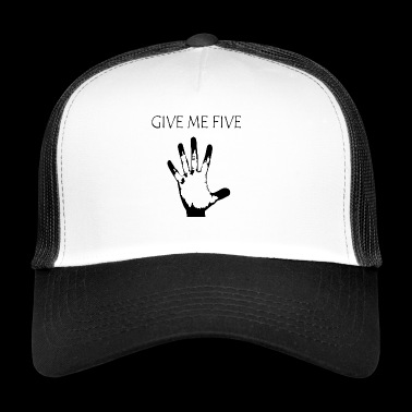 Limited - GIVE ME FIVE - Gift - Idea - Trucker Cap
