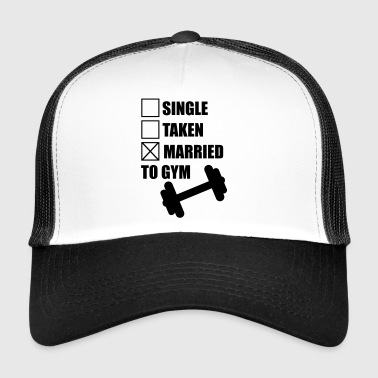 Married to gym :  funny Gym Body building Fitness  - Trucker Cap