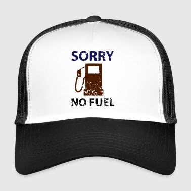 pas de carburant - Trucker Cap