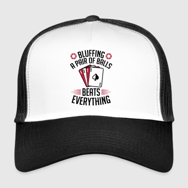 Bluffing poker - Trucker Cap