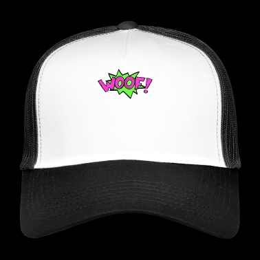 Dog Pop Art Popart Komiks Wau Woof Speech Bubble - Trucker Cap