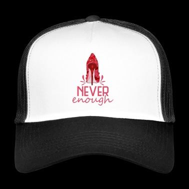 neverenoughtime highheel - Trucker Cap