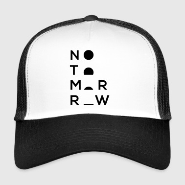 No tomorrow sunset - Trucker Cap