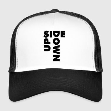 UPSIDE DOWN - Trucker Cap