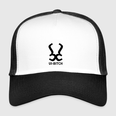 ui-bitch - Trucker Cap
