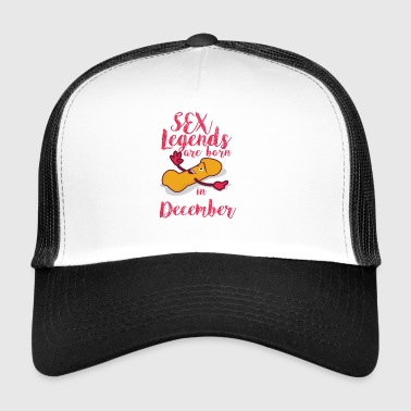 Geboren december penis Sex Legends november - Trucker Cap