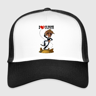 I love to dance between the lines - Trucker Cap