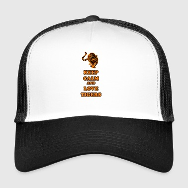 Keep calm and love tigers / gift - Trucker Cap