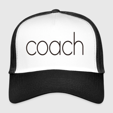 coach text - Trucker Cap