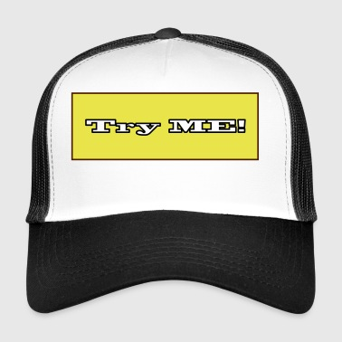 try me - Trucker Cap