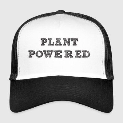 plant pawered - Trucker Cap