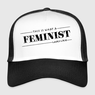 This what a feminist look - Trucker Cap