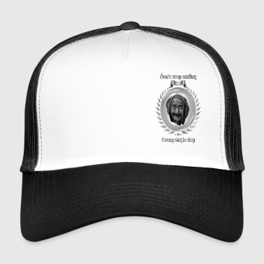 Do not stop smiling every day silver - Trucker Cap