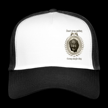 Do not stop smiling 1 Titan - Trucker Cap
