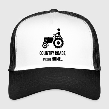 Country Roads, Take Me Home … (Farmer / Tractor) - Trucker Cap