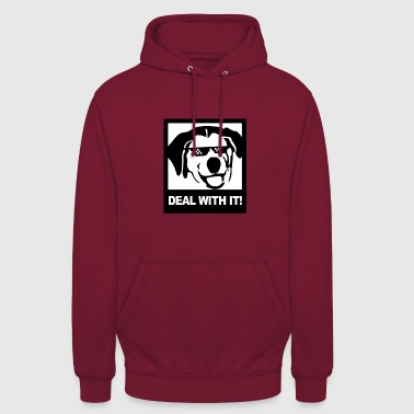 Deal Deal with it - Unisex Hoodie