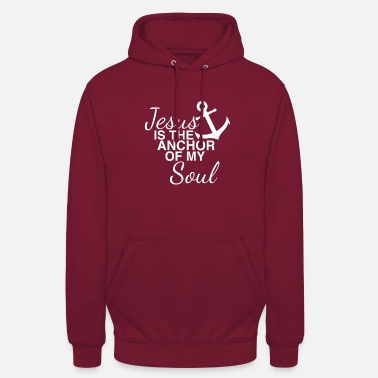 Soul Jesus is the Anchor of my Soul Geschenk - Unisex Hoodie